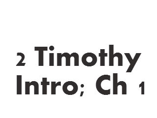 2 Tim intro ch 1
