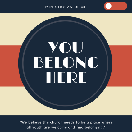 Ministry Value #1: You Belong Here